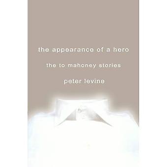 Udseendet af en Hero (Tom Mahoney historier)