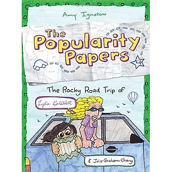 The Popularity Papers: Rocky Road Trip of Lydia Goldblatt & Julie Graham-Chang Book Four