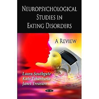 Neuropsychologische Studien bei Essstörungen:: eine Überprüfung