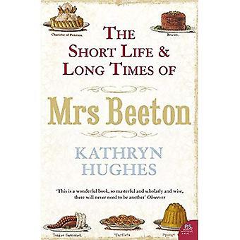 Korta liv och långa tider av Mrs Beeton