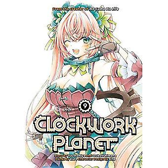 Clockwork Planet 9 (Clockwork Planet)