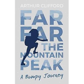 Far, Far the Mountain Peak: A Bumpy Journey