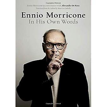 Ennio Morricone: Em suas próprias palavras