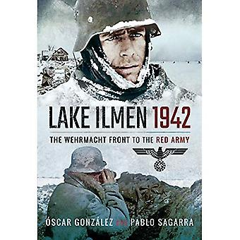 Lake Ilmen, 1942: The Wehrmacht Front to the Red� Army