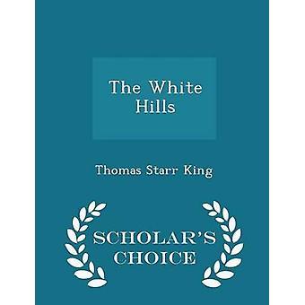 L'édition de choix de savants White Hills par roi & Thomas Starr