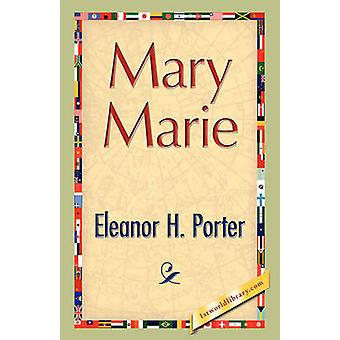 Mary Marie by Porter & Eleanor H.