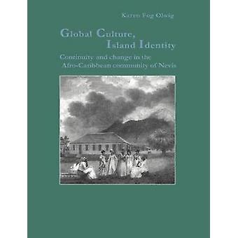 Olwig & カレンフォグによるグローバルカルチャーアイランドアイデンティティ