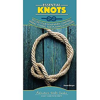Essential Knots: Secure Your Gear When Camping, Hiking, Fishing, and Playing Outdoors (Adventure Skills Guides)