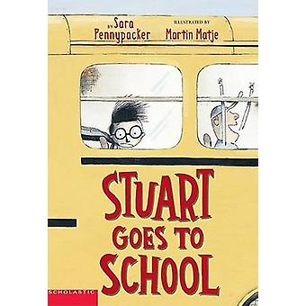 Stuart Goes to School by Sara Pennypacker - 9780439301831 Book