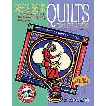 Gee's Bend Quilts by Carole Marsh - 9780635063120 Book