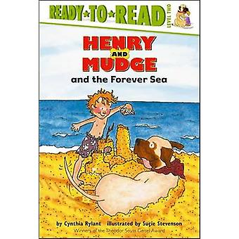 Henry and Mudge and the Forever Sea by Cynthia Rylant - Sucie Stevens