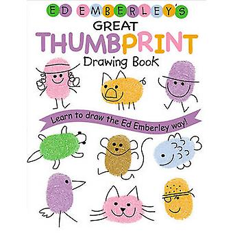 Ed Emberley's Great Thumbprint Drawing Book by Ed Emberley - 97814177