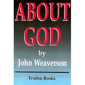 About God by John Weaverson - 9781560726838 Book
