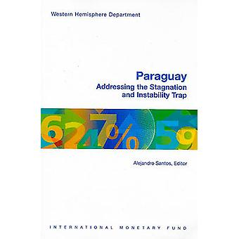 Paraguay - Addressing the Stagnation and Instability Trap by Alejandro