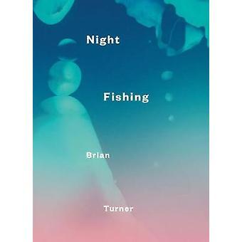 Night Fishing by Brian Turner - 9781776560943 Book