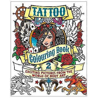 Tattoo Colouring Book 2 by Arcturus Publishing - 9781784041830 Book