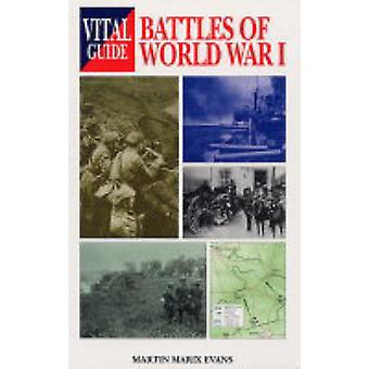 Battles of World War I by Martin Marix Evans - 9781840374094 Book