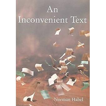 An Inconvenient Text by Norman C. Habel - 9781921511561 Book