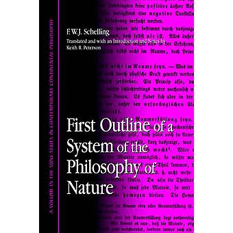 First Outline of a System of the Philosophy of Nature by F. W. J. Sch