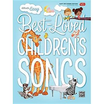 Alfred's Easy Best-Loved Children's Songs by Alfred Music - 978147063