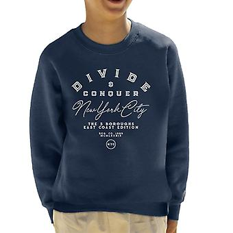 Divide & Conquer New York City 5 Boroughs Kid's Sweatshirt