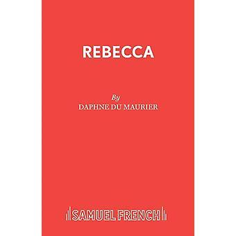 Rebecca by du Maurier & Daphne