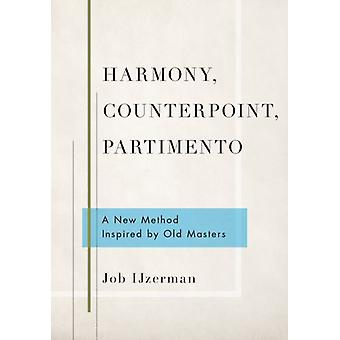Harmony Counterpoint Partimento by Job IJzerman
