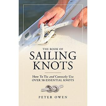 Book of Sailing Knots by Peter Owen