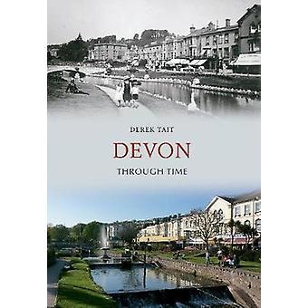 Devon Through Time by Derek Tait - 9781445607245 Book