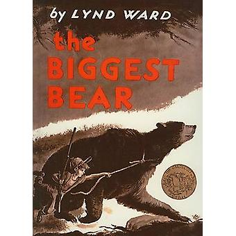 The Biggest Bear by Lynd Ward - 9780812428063 Book