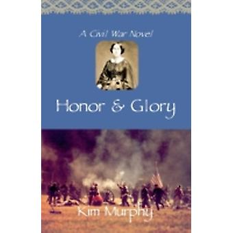 Honor  Glory by Murphy & Kim