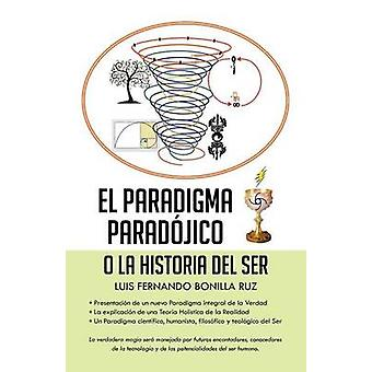 El paradigma paradjico by Ruz & Luis Fernando Bonilla