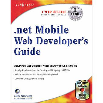 .Net Mobile Web Developers Guide by Lee & Wei Meng