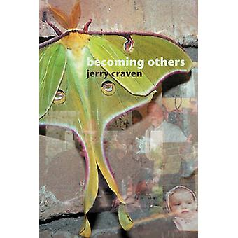 Becoming Others by Craven & Jerry