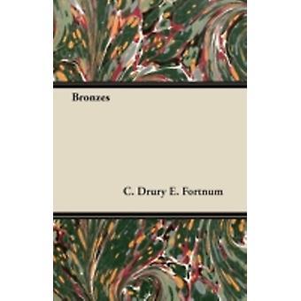 Bronzes by Fortnum & C. Drury E.