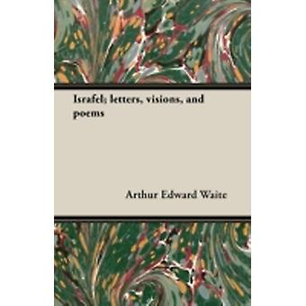 Israfel Letters Visions and Poems by Waite & Arthur Edward
