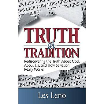 Truth or Tradition by Leno & Les