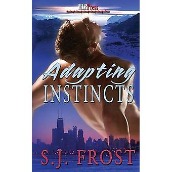 Adapting Instincts by Frost & S. J.