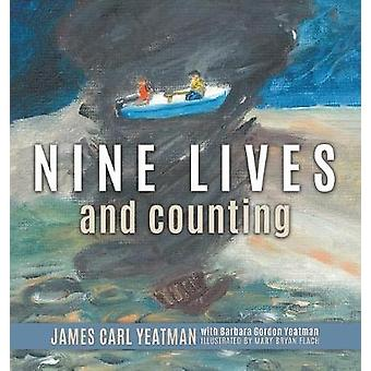 Nine Lives and Counting by Yeatman & Carl