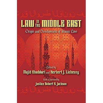Law in the Middle East by Khadduri & Majid