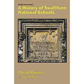 A History of Swaffham National Schools by Butters & David
