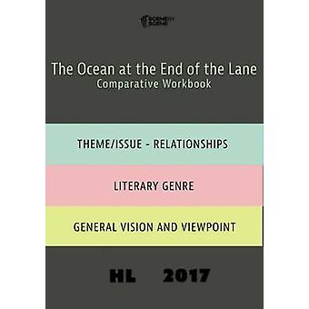 The Ocean at the End of the Lane Comparative Workbook HL17 by Farrell & Amy