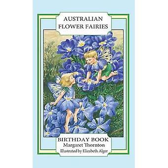 Australian Flower Fairies Birthday Book by Thornton & Margaret