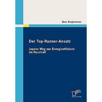 Der TopRunnerAnsatz Japans Weg zur Energieeffizienz im Haushalt by Berghammer & Hans