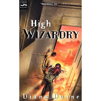 High Wizardry by Diane Duane - 9780152162443 Book