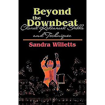 Beyond the Downbeat by Sondra Willetts - 9780687074846 Book