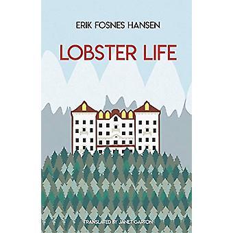 Lobster Life - 2019 by Erik Fosnes Hansen - 9781909408524 Book