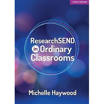 researchSEND In Ordinary Classroom by Michelle Haywood - 978191290601