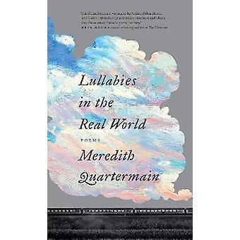 Lullabies in the Real World by Meredith Quartermain - 9781988732787 B