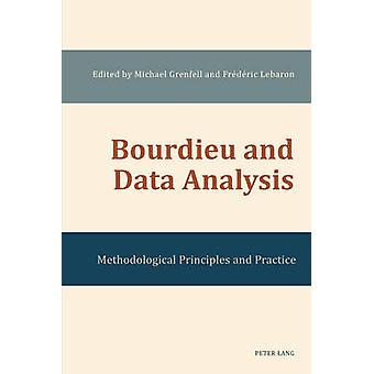 Bourdieu and Data Analysis - Methodological Principles and Practice by